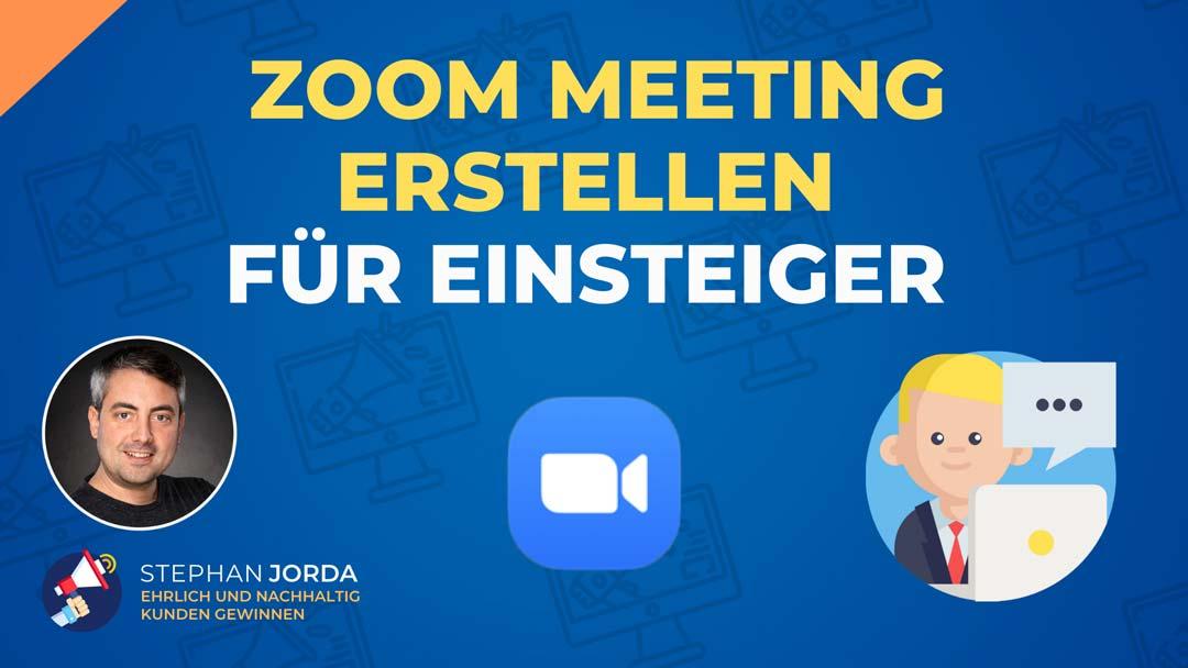 Zoom Meeting erstellen für Einsteiger